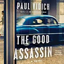 The Good Assassin: A Novel | Livre audio Auteur(s) : Paul Vidich Narrateur(s) : George Newbern