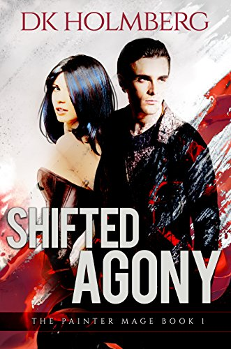 Shifted Agony (The Painter Mage Book 1)