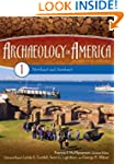 Archaeology in America [4 Volumes]: A...