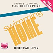 Swimming Home | [Deborah Levy]