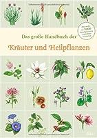 Handbuch der Kräuter und Heilpflanzen