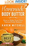 Body Butter: Homemade Body Butter Rec...