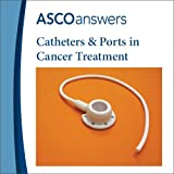 Catheters and Ports in Cancer Treatment Fact Sheet (pack of 125 fact sheets)