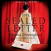 The Sealed Letter (       UNABRIDGED) by Emma Donoghue Narrated by Charlotte Strevens