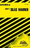 img - for Eliot's Silas Marner (Cliffs Notes) book / textbook / text book