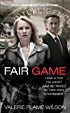 img - for Fair Game: My Life as a Spy, My Betrayal by the White House book / textbook / text book