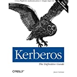 Kerberos: The Definitive Guide ~ Jason Garman