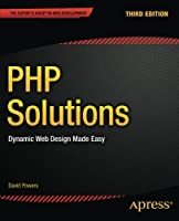 PHP Solutions: Dynamic Web Design Made Easy, 3rd Edition Front Cover