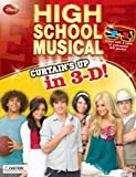 img - for Disney High School Musical: Curtain's Up in 3-D (Walt Disney High School Musical 3 Senior Years) book / textbook / text book