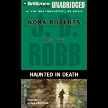 Haunted in Death: In Death, Book 22.5 Audiobook by J. D. Robb Narrated by Susan Ericksen
