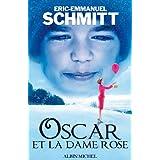 Oscar et la dame Rosepar Eric-Emmanuel Schmitt
