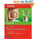 Die neue Power-Grammatik Englisch: Für Anfänger zum Üben & Nachschlagen