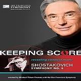 Dimitri Shostakovich: Keeping Score