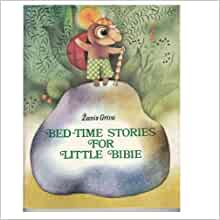 Bed-Time Stories for Little Bibie: Zanis Griva, Daina Lapina