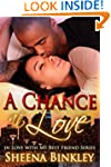 A Chance at Love (In Love With My Bes...