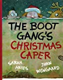 Boot Gang's Christmas Caper (0744507693) by Hayes, Sarah