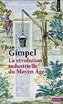 R�volution industrielle au Moyen Age...