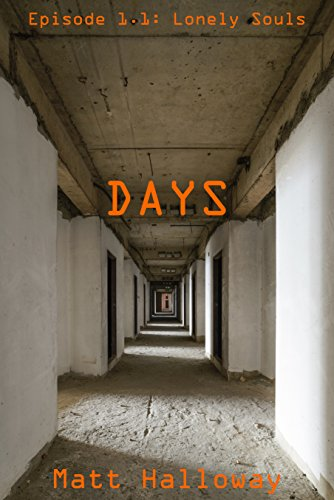 days-episode-1-lonely-souls