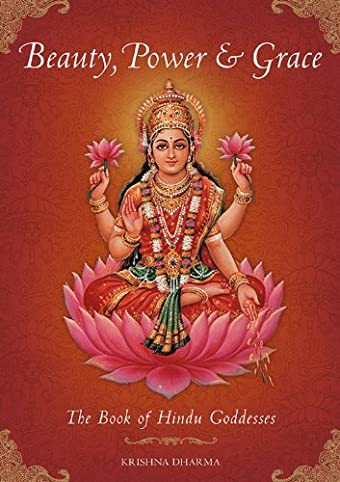 Beauty power and grace the book of hindu goddesses