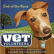 End of the Race: Vet Volunteers   Laurie Halse Anderson