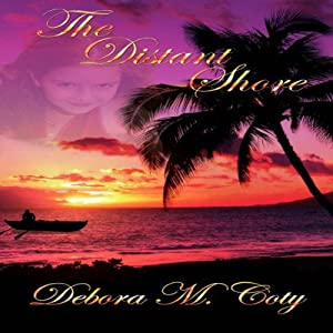 The Distant Shore | [Debora M. Coty]