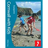 Cornwall with Kids (Footprint Travel Guides) (Footprint with Kids)by William Gray