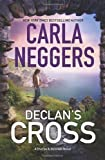 Carla Neggers Declan's Cross (Sharpe & Donovan Novels)