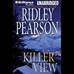 Killer View (       UNABRIDGED) by Ridley Pearson Narrated by Christopher Lane