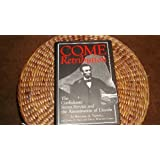 Come Retribution:  The Confederate Secret Service and the Assassination of Lincoln