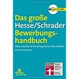 """Das gro�e Hesse/Schrader-Bewerbungshandbuch: Alles, was Sie f�r ein erfolgreiches Berufsleben wissen m�ssenvon """"J�rgen Hesse"""""""