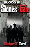 img - for Blood In Stones Gate (Volume 1) book / textbook / text book