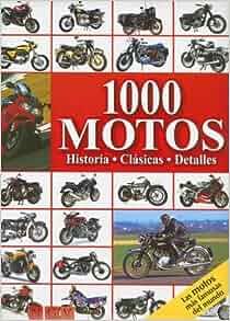 1000 motos/ 1000 Motorcycles (Spanish Edition): Carsten Heil