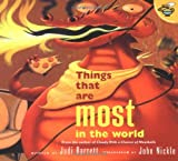 Things That Are Most in the World (0689844492) by Barrett, Judi