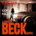 Cop Killer: Martin Beck Series, Book 9 Audiobook by Maj Sjöwall, Per Wahlöö Narrated by Tom Weiner