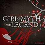 Girl of Myth and Legend: The Chosen Saga, Book 1 | Giselle Simlett