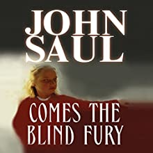 Comes the Blind Fury Audiobook by John Saul Narrated by Emily Sutton-Smith