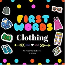 First Words: Clothing Audiobook by Jill White Narrated by Tiffany Marz