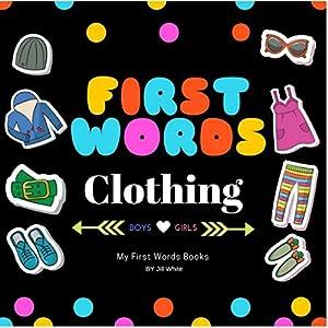 First Words: Clothing Hörbuch von Jill White Gesprochen von: Tiffany Marz