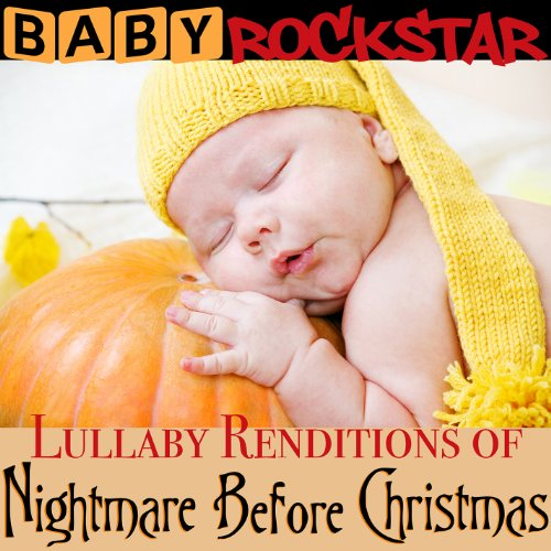 Original album cover of Lullaby Renditions Of The Nightmare Before Christmas by Baby Rockstar