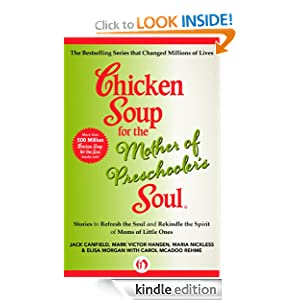Chicken Soup for the Mother of Preschooler's Soul