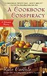 A Cookbook Conspiracy: A Bibliophile...