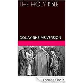 THE HOLY BIBLE - DOUAY-RHEIMS VERSION (annotated)