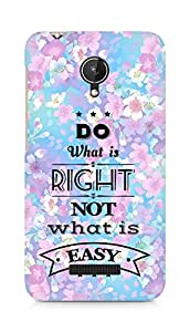 Amez Do what is Right Not what is Easy Back Cover For Micromax Canvas Spark Q380