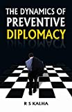 The Dynamics of Preventive Diplomacy