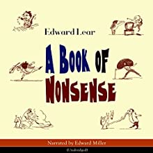 A Book of Nonsense Audiobook by Edward Lear Narrated by Edward Miller
