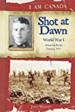 Shot at Dawn: World War I (0545985951) by Wilson, John