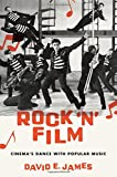 img - for Rock 'N' Film: Cinema's Dance With Popular Music book / textbook / text book