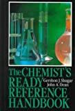 img - for The Chemist's Ready Reference Handbook by Shugar, Gershon J., Dean, John A. (1989) Hardcover book / textbook / text book
