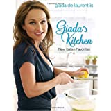 Giada's Kitchen: New Italian Favoritesby Giada De Laurentiis