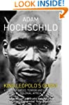 King Leopold's Ghost: A story of gree...